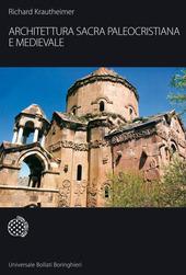 Architettura sacra paleocristiana e medievale e altri saggi su Rinascimento e Barocco