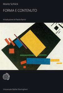 Libro Forma e contenuto Moritz Schlick