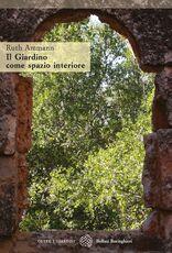 Libro Il giardino come spazio interiore Ruth Ammann