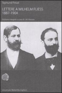 Foto Cover di Lettere a Wilhelm Fliess (1887-1904), Libro di Sigmund Freud, edito da Bollati Boringhieri