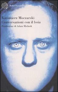 Libro Conversazioni con il boia Kazimierz Moczarski