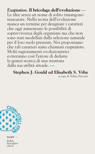 Libro Exaptation. Il bricolage dell'evoluzione Stephen Jay Gould , Elisabeth S. Vrba
