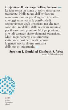 Exaptation. Il bricolage dell'evoluzione - Stephen Jay Gould,Elisabeth S. Vrba - copertina