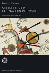 Libro Storia e filosofia dell'analisi infinitesimale Ludovico Geymonat
