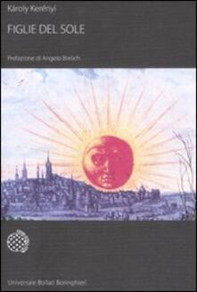 Figlie del sole - Károly Kerényi - copertina