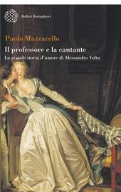 Il professore e la cantante. La grande storia d'amore di Alessandro Volta