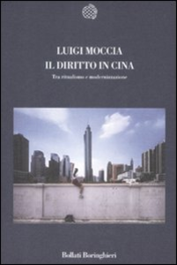 Libro Il diritto in Cina. Tra ritualismo e modernizzazione Luigi Moccia
