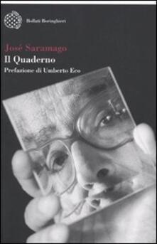 Il quaderno. Testi scritti per il suo blog. Settembre 2008-Marzo 2009 - José Saramago - copertina