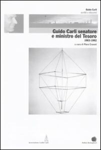 Libro Guido Carli senatore e Ministro del Tesoro (1983-1992). Vol. 5