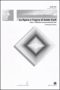Foto Cover di La figura e l'opera di Guido Carli. Vol. 6\1: Riflessioni sul governatorato Carli., Libro di Giuseppe Guarino, edito da Bollati Boringhieri