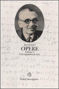 Opere. Vol. 4: Corrispondenza A-G.