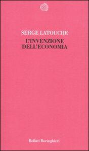 Libro L' invenzione dell'economia Serge Latouche