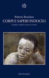 Corpi e saperi indocili. Guarigione, stregoneria e potere in Camerun