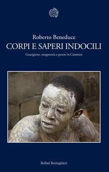Radiospeed.it Corpi e saperi indocili. Guarigione, stregoneria e potere in Camerun Image