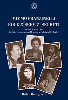 Milanospringparade.it Rock & servizi segreti. Musicisti sotto tiro: Da Pete Seeger a Jimi Hendrix a Fabrizio De André Image