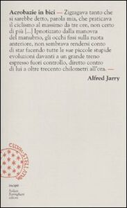 Libro Acrobazie in bici Alfred Jarry