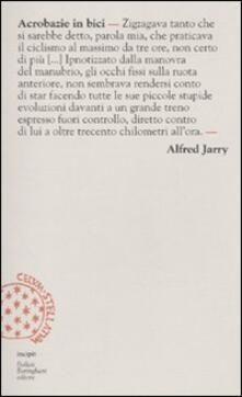 Acrobazie in bici - Alfred Jarry - copertina