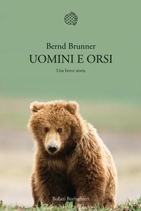 Uomini e orsi. Una breve storia - Bernd Brunner - copertina