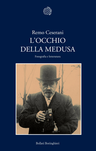 Libro L' occhio della Medusa. Fotografia e letteratura Remo Ceserani