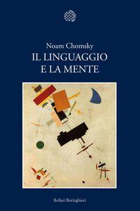 Libro Il linguaggio e la mente Noam Chomsky