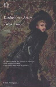 Libro Colpa d'amore Elizabeth von Arnim
