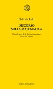 Discorso sulla matematica. Una rilettura delle Lezioni americane di Italo Calvino