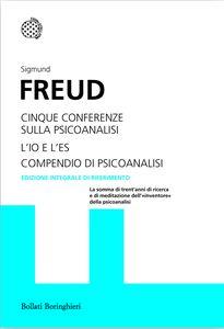 Libro Cinque conferenze sulla psicoanalisi-L'Io e l'Es-Compendio di psicoanalisi Sigmund Freud