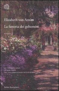 Libro La fattoria dei gelsomini Elizabeth Arnim