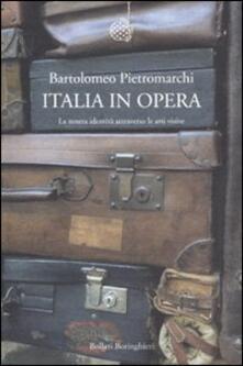 Antondemarirreguera.es Italia in opera. La nostra identità attraverso le arti visive Image
