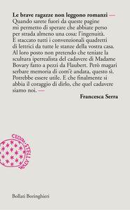Libro Le brave ragazze non leggono romanzi Francesca Serra