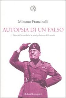 Autopsia di un falso. I «Diari» di Mussolini e la manipolazione della storia.pdf