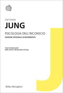 Psicologia dell'inconscio - Carl Gustav Jung - copertina