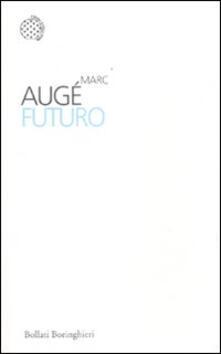 Futuro - Marc Augé - copertina