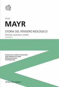 Libro Storia del pensiero biologico. Diversità, evoluzione, eredità Ernst Mayr