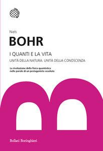 Libro I quanti e la vita Niels Bohr