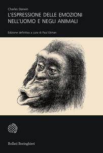 L' espressione delle emozioni nell'uomo e negli animali - Charles Darwin - copertina