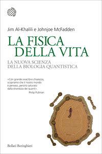 Libro La fisica della vita. La nuova scienza della biologia quantistica Jim Al-Khalili , Johnjoe McFadden