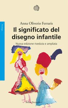 Il significato del disegno infantile - Anna Oliverio Ferraris - copertina