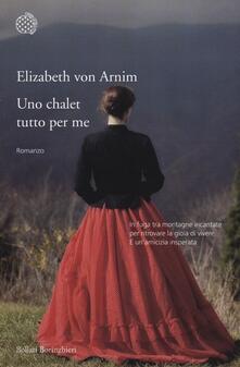 Uno chalet tutto per me - Elizabeth Arnim - copertina