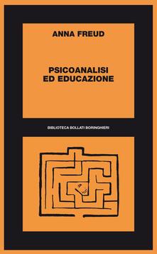Psicoanalisi ed educazione - Anna Freud - copertina