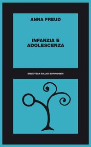 Libro Infanzia e adolescenza Anna Freud