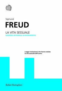 Foto Cover di La vita sessuale, Libro di Sigmund Freud, edito da Bollati Boringhieri