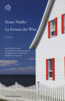 La fortuna dei Wise - Stuart Nadler - copertina
