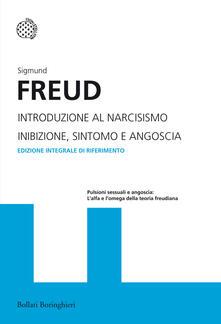 Fondazionesergioperlamusica.it Introduzione al narcisismo-Inibizione, sintomo e angoscia. Ediz. integrale Image