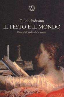 Il testo e il mondo. Elementi di teoria della letteratura