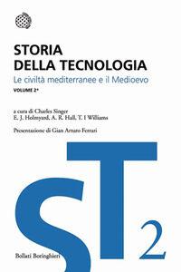 Libro Storia della tecnologia. Vol. 2\1: Le civiltà mediterranee e il Medioevo.  0