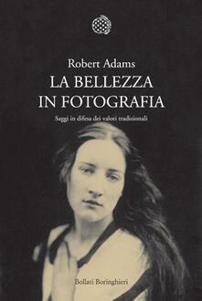 La bellezza in fotografia. Saggi in difesa dei valori tradizionali.pdf