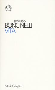 Libro Vita Edoardo Boncinelli