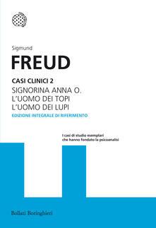 Ristorantezintonio.it Casi clinici. Vol. 2: Signorina Anna O.L'uomo dei topiL'uomo dei lupi. Image