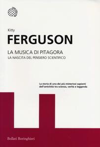 La musica di Pitagora. La nascita del pensiero scientifico